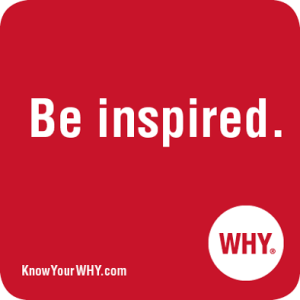 Be Inspired by WHY